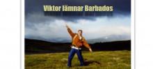 Viktor lämnar Barbados